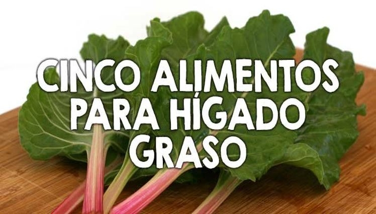higado-graso-alimentos-ayuda-702x336
