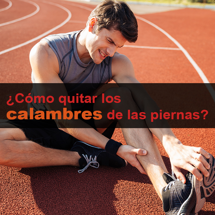 , Cómo Eliminar Los Calambres De Las Piernas Rápidamente, Alimenta y Cura